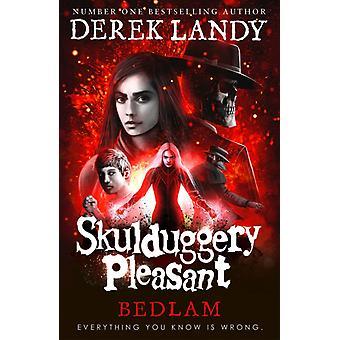 Bedlam by Derek Landy