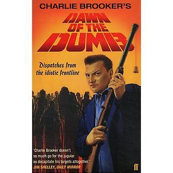 Morgendämmerung der dummen von Charlie Brooker