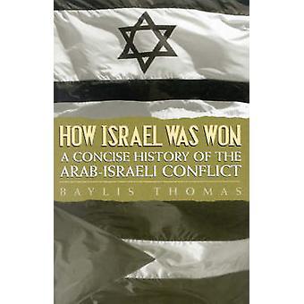 How Israel Was Won by Thomas & Baylis
