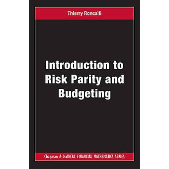 Introduction to Risk Parity and Budgeting by Roncalli & Thierry Lyxor Asset Management & Paris & France