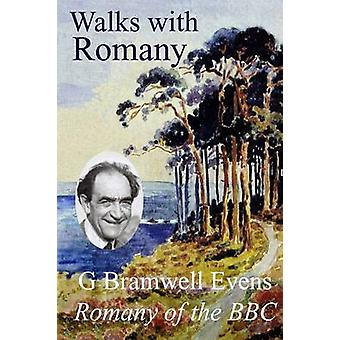 Walks with Romany by Evens & G. Bramwell