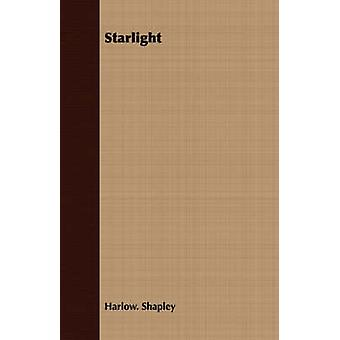 Starlight by Shapley & Harlow.