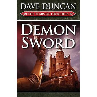 Demon Sword by Duncan & Dave