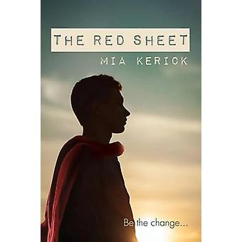 The Red Sheet by Kerick & Mia