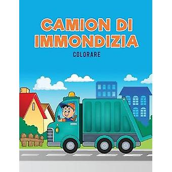 Camion di immondizia Colorare by Kids & Coloring Pages for