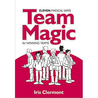 Team Magic by Clermont & Iris