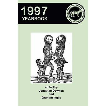 Centre for Fortean Zoology Yearbook 1997 by Downes & Jonathan