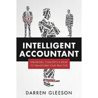 Intelligent Accountant Strategies concepts  ideas to transform your practice by Gleeson & Darren