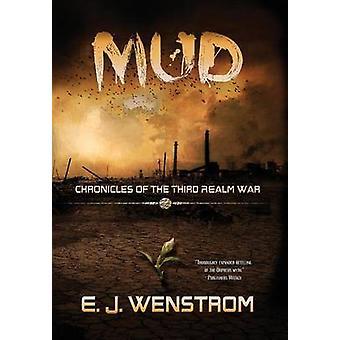 Mud by Wenstrom & E. J.