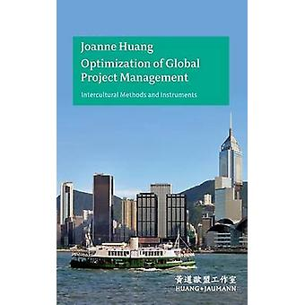 Optimization of Global Project Management by Huang & Joanne
