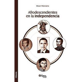 Afrodescendientes en la independencia by Maturana & Oscar
