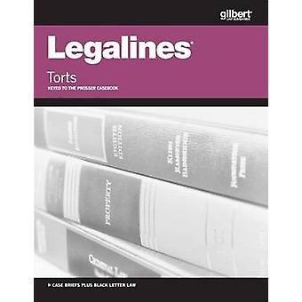Legalines on Torts - Keyed to Prosser by Academic West - 978031428823