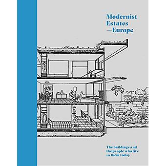 Modernist Estates - Europe - The buildings and the people who live in