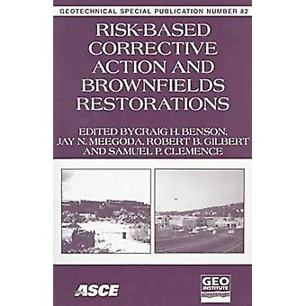 Risk-based Corrective Action and Brownfields Restoration by Craig H.
