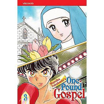 One-Pound Gospel - Volume 3 by Rumiko Takahashi - Rumiko Takahashi -