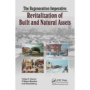The Regeneration Imperative by William Humber - Gail Krantzberg - Vel