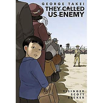 They Called Us Enemy by JUSTIN EISINGER - 9781603094504 Book