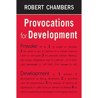 Provocations for Development by Robert Chambers - 9781853397332 Book