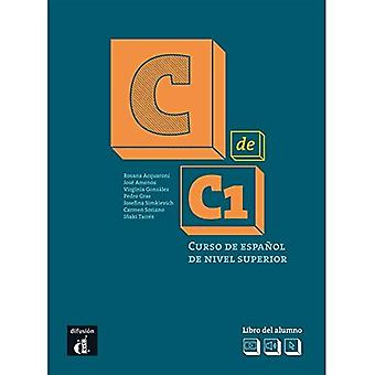 C de C1: Libro del alumno� (C1) + MP3 descargable