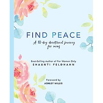 Find Peace - A 40 Day Devotional Journey for Moms - 9781732366947 Book