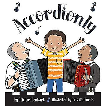 Accordionly - Abuelo and Opa Make Music by Michael Genhart - 978143383
