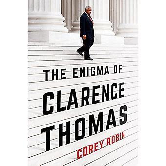 The Enigma of Clarence Thomas by Corey Robin - 9781627793834 Book