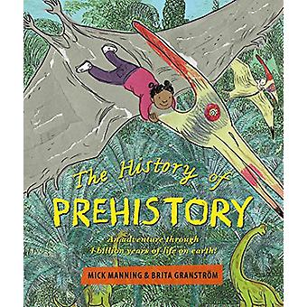 The History of Prehistory - An adventure through 4 billion years of li