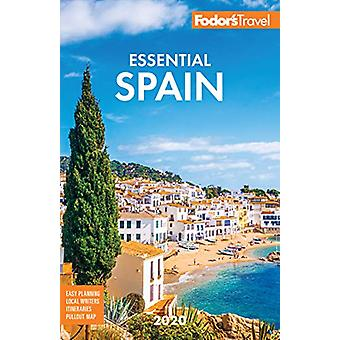 Fodor's Essential Spain 2020 by Fodor's Travel Guides - 9781640971820