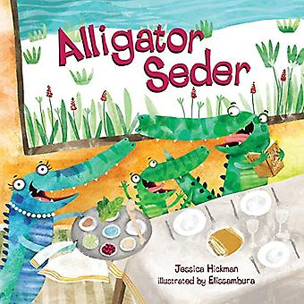 Alligator Seder by Jessica Hickman - 9781541560413 Book