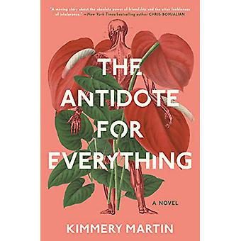 The Antidote For Everything by Kimmery Martin - 9781984802835 Book