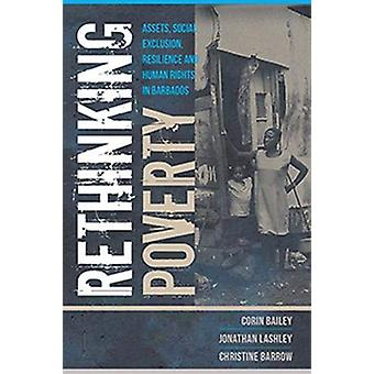 Rethinking Poverty - Assets - Social Exclusion - Resilience and Human