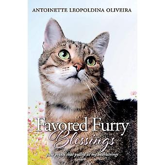 Favored Furry Blessings by Oliveira & Antoinette Leopoldina