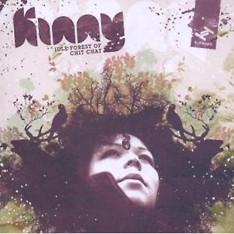 Kinny - Idle Forest of Chit Chat [CD] USA import