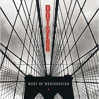 Dotsero - West of Westchester [CD] USA import