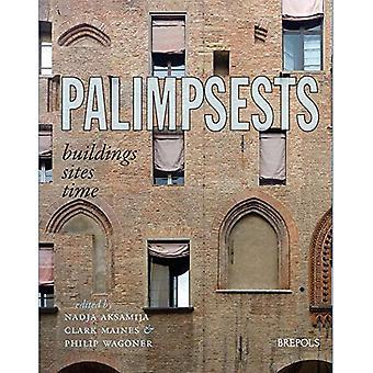 Palimpsestes: Bâtiments, Sites, Temps (Carrefour Architectural)