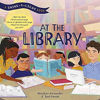 Shine a Light: At the Library (Shine-A-Light)