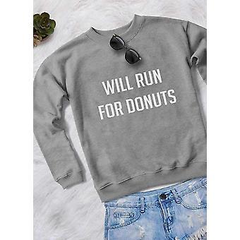 Will Run For Donuts  Women Printed Sweat Shirt