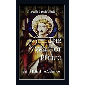 The Warrior-Prince - Saint Michael the Archangel by Marcelle Bartolo-A