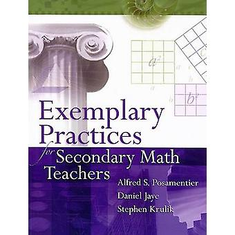 Exemplary Practices for Secondary Math Teachers by Dr Alfred S Posame