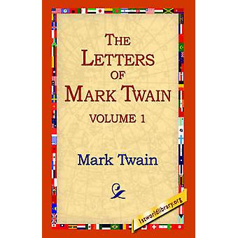 The Letters of Mark Twain Vol.1 by Mark Twain - 1stworld Library - 97