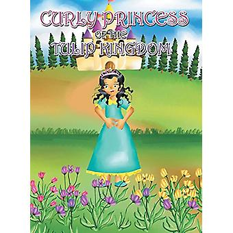 Curly Princess of the Tulip Kingdom by David & Claudia Green - 97