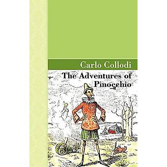 The Adventures of Pinocchio by C Collodi - 9781605123332 Book