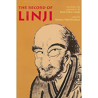 The Record Of Linji Nanzan Library Of Asian Relgion And Culture by Ruth Fuller Sasaki Thomas Yuho Kirchner