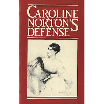 Defence  English Laws for Women in the Nineteenth Century by Caroline Norton