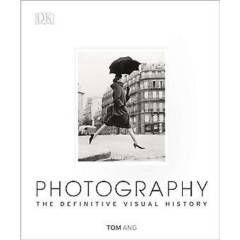 Fotografering Den definitive visuelle historien av Tom Ang