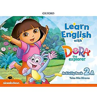 Learn English with Dora the Explorer: Level 2: Activity Book A (Learn English with Dora the Explorer)