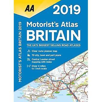 AA Motorist's Atlas Britain 2019 by AA Publishing - 9780749579562 Book