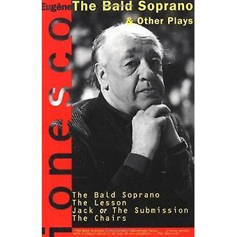 -Skallig sopranen-- och andra spelar genom Eugaene Ionesco - Donald M. A