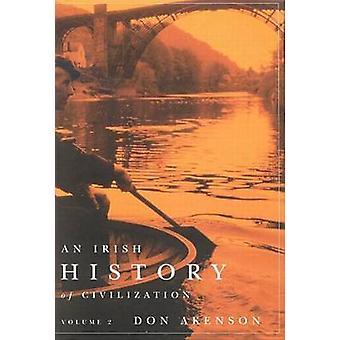 En irsk historie i Civilization - bind 2 af Donald Harman Akenson-