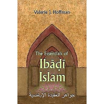 The Essentials of Ibadi Islam by Valerie J. Hoffman - 9780815632887 B